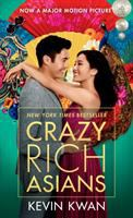 Crazy rich Asians / Kevin Kwan.