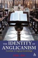 Identity of Anglicanism : essentials of Anglican ecclesiology / Paul Avis.
