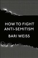 How to fight anti-Semitism First edition.