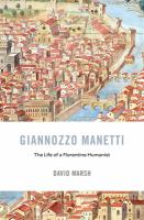Giannozzo Manetti : the life of a Florentine humanist