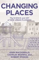 Changing places : the science and art of new urban planning