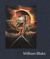 William Blake / Martin Myrone and Amy Concannon