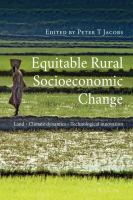Equitable rural socioeconomic change : land, climate dynamics, technological innovation