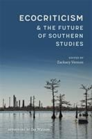 Ecocriticism & the future of southern studies
