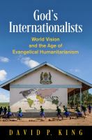 God's internationalists : World Vision and the age of evangelical humanitarianism 1st edition.