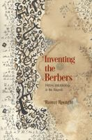 Inventing the Berbers : history and ideology in the Maghrib