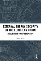External energy security in the European Union : small member states' perspective