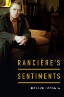 Rancière's sentiments / Davide Panagia.