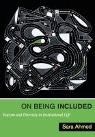 On being included  : racism and diversity in institutional life