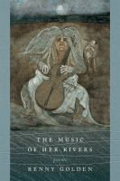 Music of her rivers : poems
