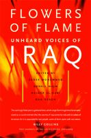 Flowers of flame: unheard voices of Iraq / edited by Sadek Mohammed [and others].