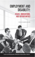 Employment and disability : issues, innovations, and opportunities First edition.