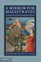 Mirror for magistrates : a modernized and annotated edition