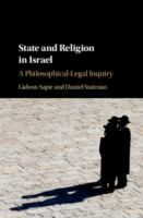 State and religion in Israel : a philosophical-legal inquiry