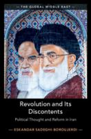 Revolution and its discontents : political thought and reform in Iran