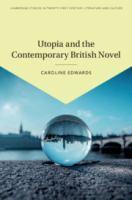 Utopia and the contemporary British novel