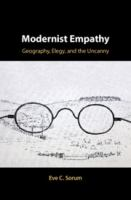 Modernist empathy : geography, elegy, and the uncanny