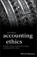 Accounting ethics / Ronald F. Duska Third edition.