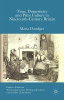 Time, domesticity and print culture in nineteenth-century Britain / Maria Damkjær (Post-Doctoral Fellow, University of Copenhagen, Denmark).