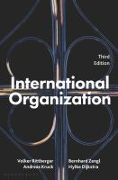 International organization. Third edition / Volker Rittberger, Bernhard Zangl, Andreas Kruck and Hylke Dijkstra.