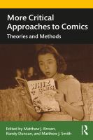 More critical approaches to comics : theories and methods