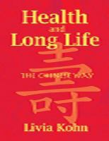 Health and long life the Chinese way 1st ed.