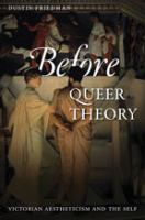 Before queer theory : Victorian aestheticism and the self