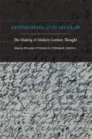 Genealogies of the secular : the making of modern German thought