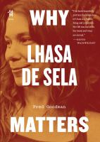 Why Lhasa De Sela matters First edition.