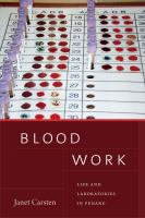 Blood work : life and laboratories in Penang