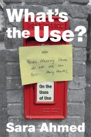 What's the use? : on the uses of use