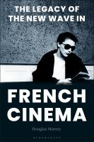 Legacy of the new wave in French cinema