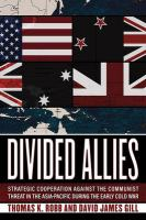 Divided allies : security cooperation against the communist threat in the Asia-Pacific during the early Cold War
