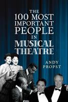 100 most important people in musical theatre