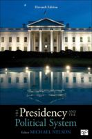 Presidency and the political system 11th edition.