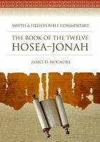 Book of the twelve : Hosea--Jonah / James D. Nogalski.