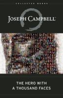 Hero with a thousand faces / Joseph Campbell.