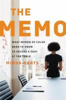 Memo : what women of color need to know to secure a seat at the table First edition.