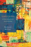Emotions : problems and promise for human flourishing