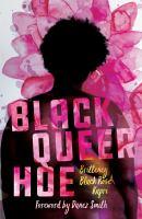 Black queer hoe / Britteney Black Rose Kapri.