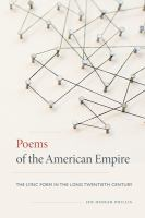 Poems of the American empire : the lyric form in the long twentieth century