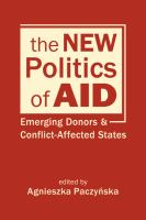 New politics of aid : emerging donors and conflict-affected states