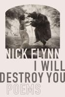 I will destroy you : poems