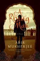 Rising man / Abir Mukherjee.