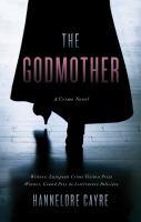Godmother : a crime novel