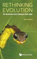 Rethinking evolution : the revolution that's hiding in plain sight
