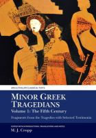 Minor Greek tragedians : fragments from the tragedies with selected testimonia