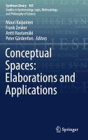 Conceptual spaces : elaborations and applications