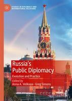 Russia's public diplomacy : evolution and practice