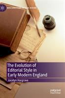 Evolution of editorial style in early modern England